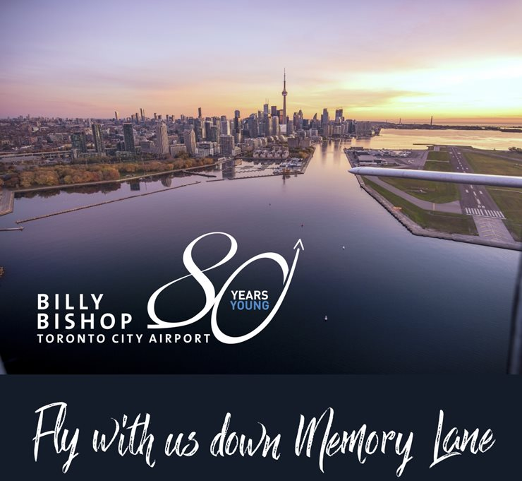 Billy Bishop Toronto City Airport 80 Years Young - Fly with us down memory lane